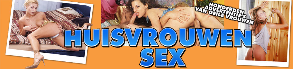 sex met huisvrouwen ww sex nl